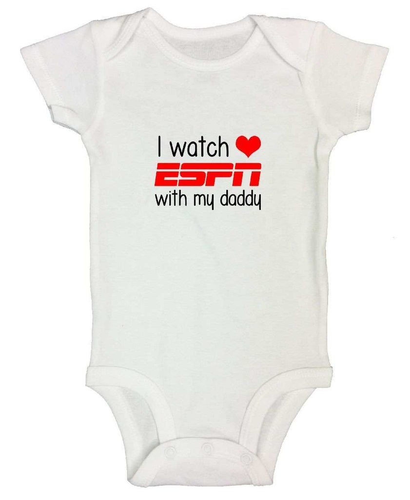 I Watch ESPN With My Daddy Funny Kids Onesie Funny Shirt Short Sleeve 0-3 Months