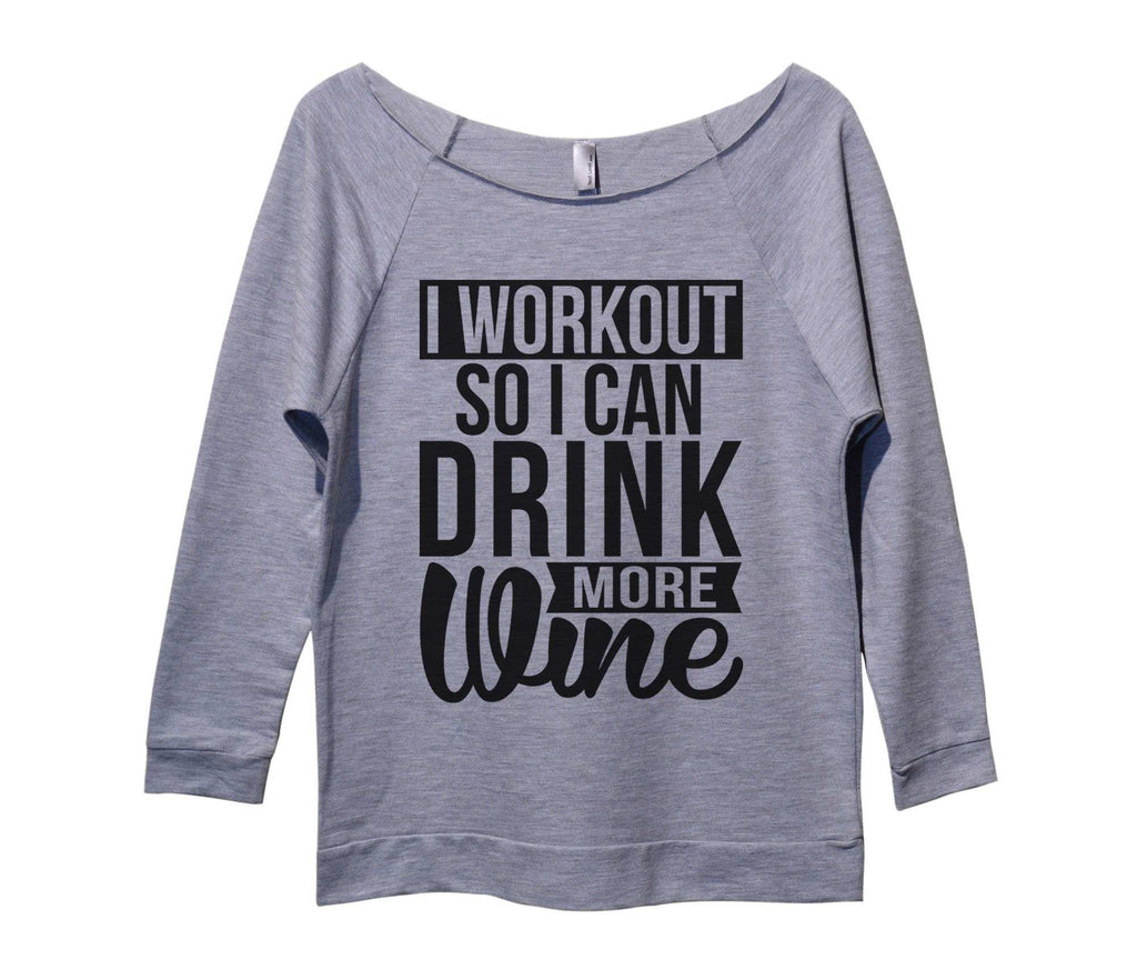 I Workout so I can drink more wine Womens 3/4 Long Sleeve Vintage Raw Edge Shirt Funny Shirt
