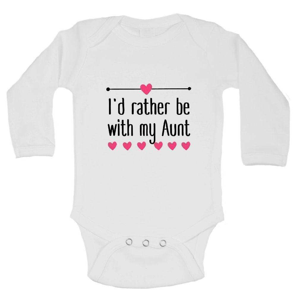 I'd Rather Be With My Aunt FUNNY KIDS ONESIE Funny Shirt Long Sleeve 0-3 Months