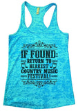 IF FOUND: RETURN TO NEAREST COUNTRY MUSIC FESTIVAL! Burnout Tank Top By Funny Threadz Funny Shirt Small / Tahiti Blue