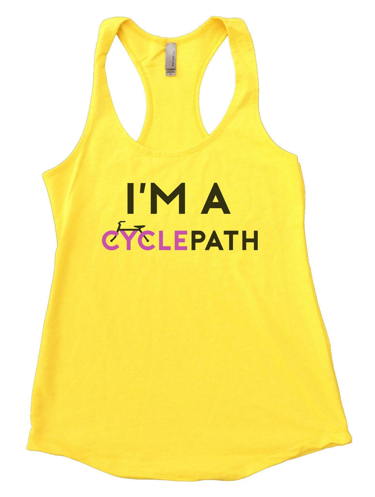 I'm A CyclePath Womens Workout Tank Top Funny Shirt Small / Yellow