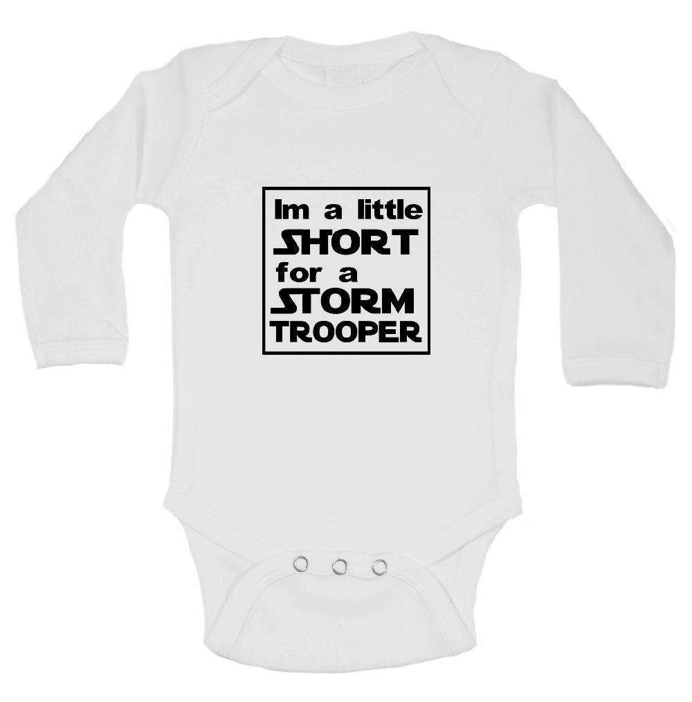 Im A Little Short For A Storm Trooper FUNNY KIDS ONESIE Funny Shirt Long Sleeve 0-3 Months