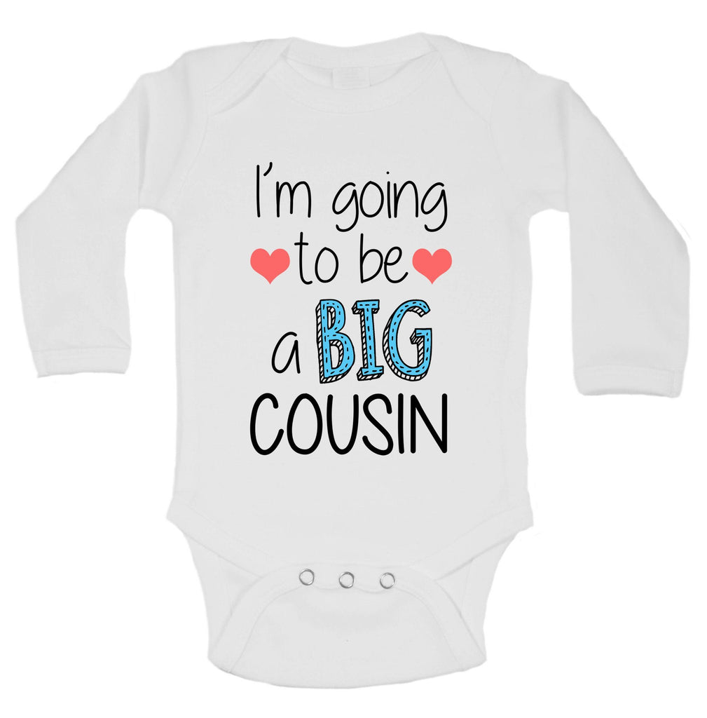 I'm Going To Be A Big Cousin Funny Kids Onesie