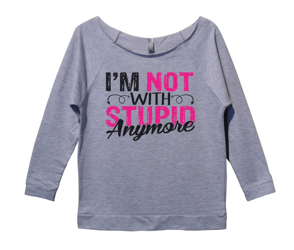 I'm Not With Stupid Anymore Womens 3/4 Long Sleeve Vintage Raw Edge Shirt Funny Shirt Small / Grey