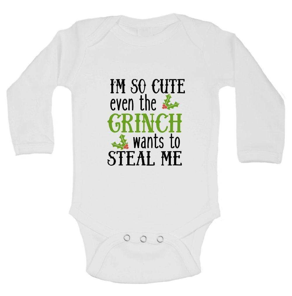 I'm So Cute Even The Grinch Wants To Steal Me FUNNY KIDS ONESIE Funny Shirt Long Sleeve 0-3 Months