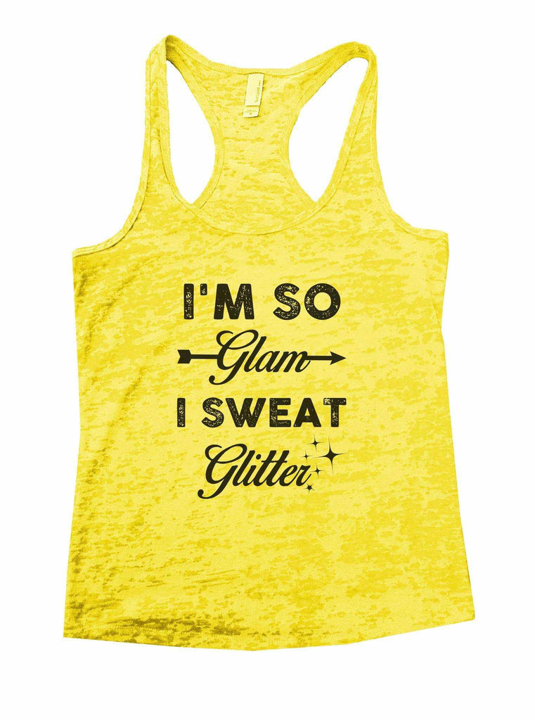 I'm So Glam I Sweat Glitter Burnout Tank Top By Funny Threadz Funny Shirt Small / Yellow