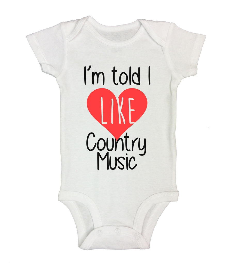 I'm Told I Like Country Music Funny Kids Onesie Funny Shirt Short Sleeve 0-3 Months