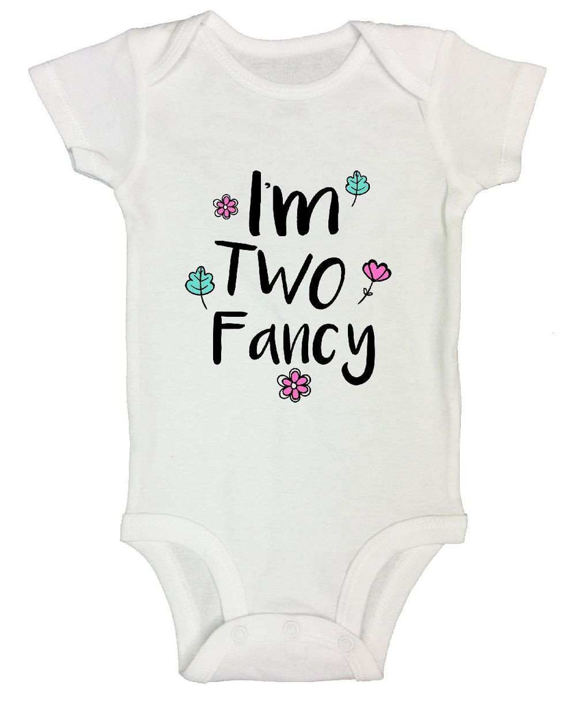 I'm Two Fancy FUNNY KIDS ONESIE Funny Shirt Short Sleeve 0-3 Months