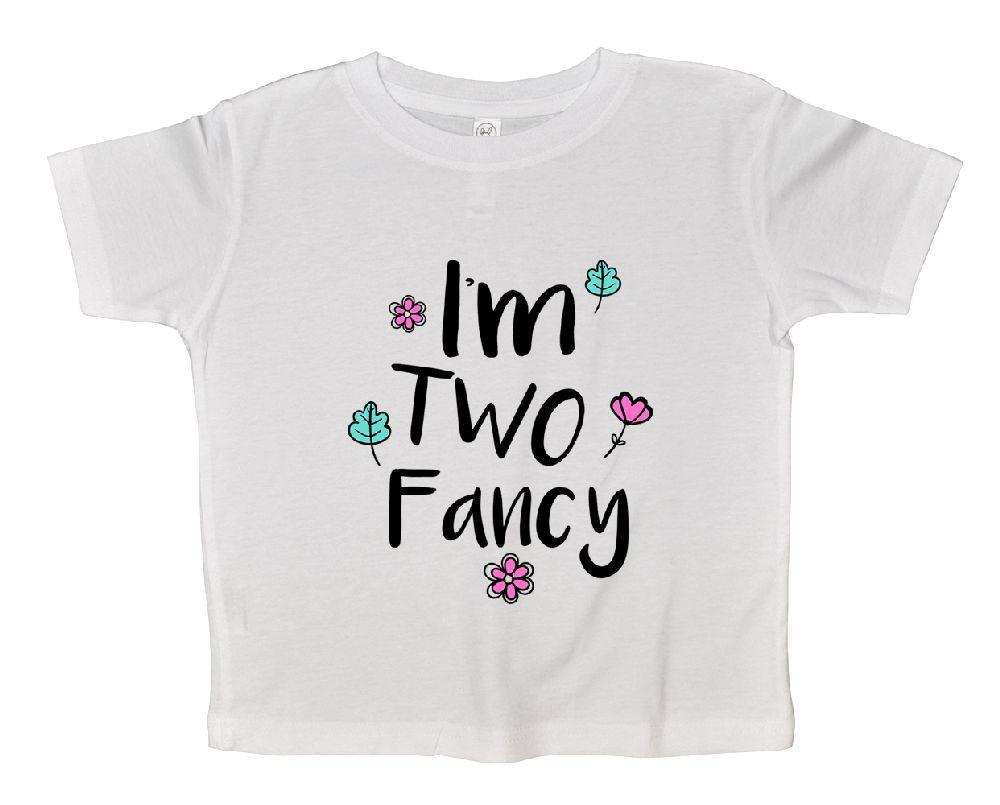 I'm Two Fancy FUNNY KIDS ONESIE Funny Shirt 2T White Shirt
