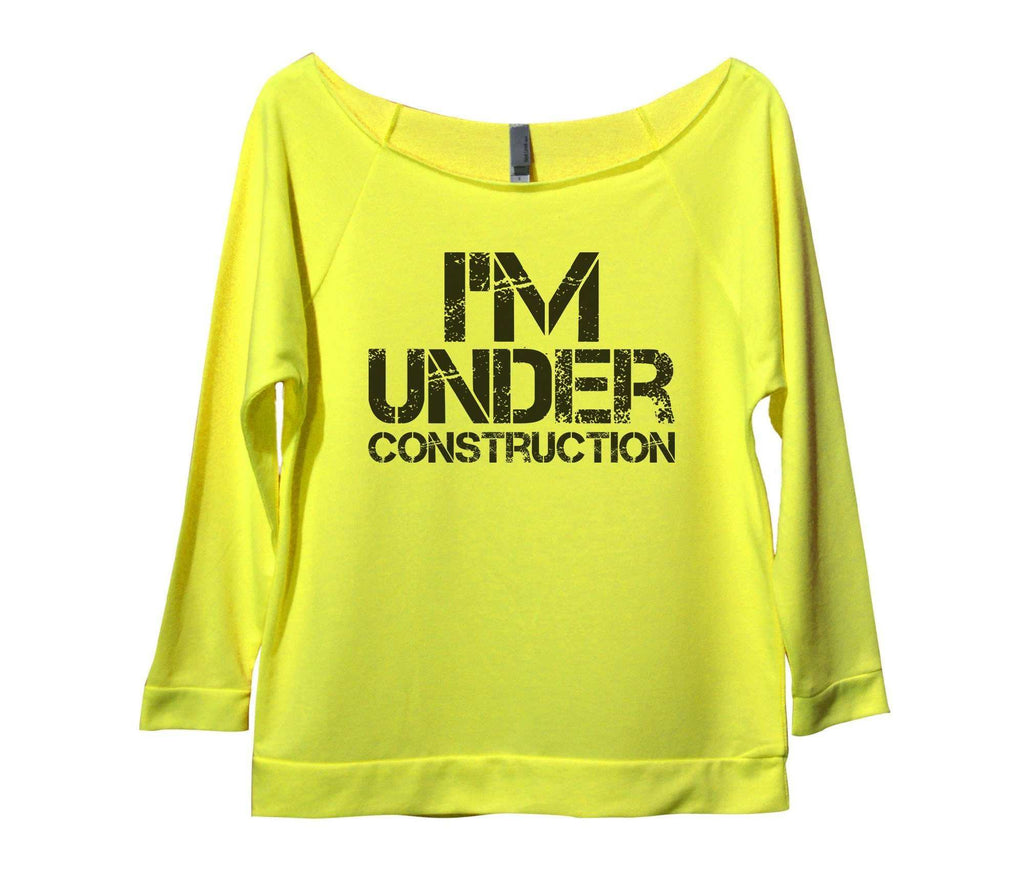 I'm Under Construction Womens 3/4 Long Sleeve Vintage Raw Edge Shirt Funny Shirt Small / Neon Yellow