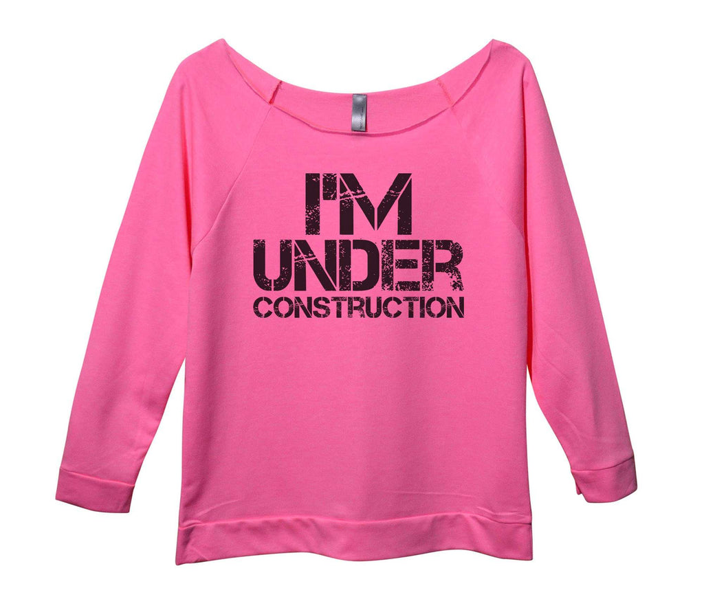 I'm Under Construction Womens 3/4 Long Sleeve Vintage Raw Edge Shirt Funny Shirt Small / Pink