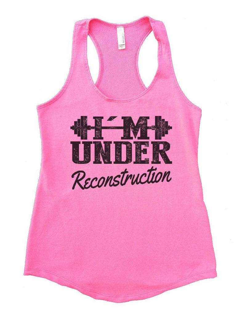 I'M UNDER Reconstruction Womens Workout Tank Top Funny Shirt Small / Heather Pink