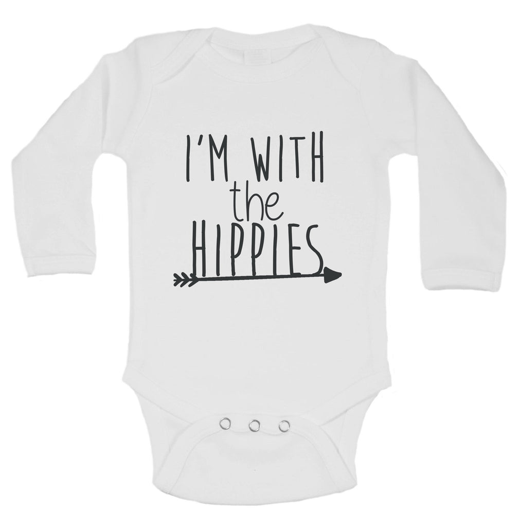 I'm With The Hippies Funny Kids Onesie Funny Shirt Long Sleeve 0-3 Months