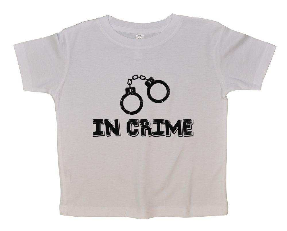 In Crime FUNNY KIDS ONESIE Funny Shirt 2T White Shirt