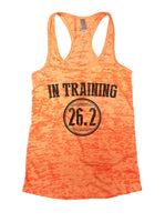 In Training 26.2 Burnout Tank Top By Funny Threadz Funny Shirt Small / Neon Orange
