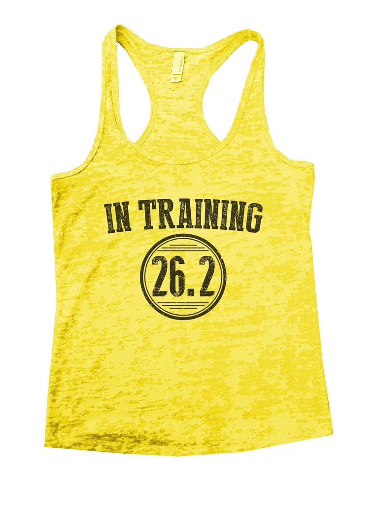 In Training 26.2 Burnout Tank Top By Funny Threadz Funny Shirt Small / Yellow
