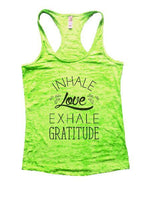 Inhale Love Exhale Gratitude Burnout Tank Top By Funny Threadz Funny Shirt Small / Neon Green