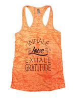 Inhale Love Exhale Gratitude Burnout Tank Top By Funny Threadz Funny Shirt Small / Neon Orange