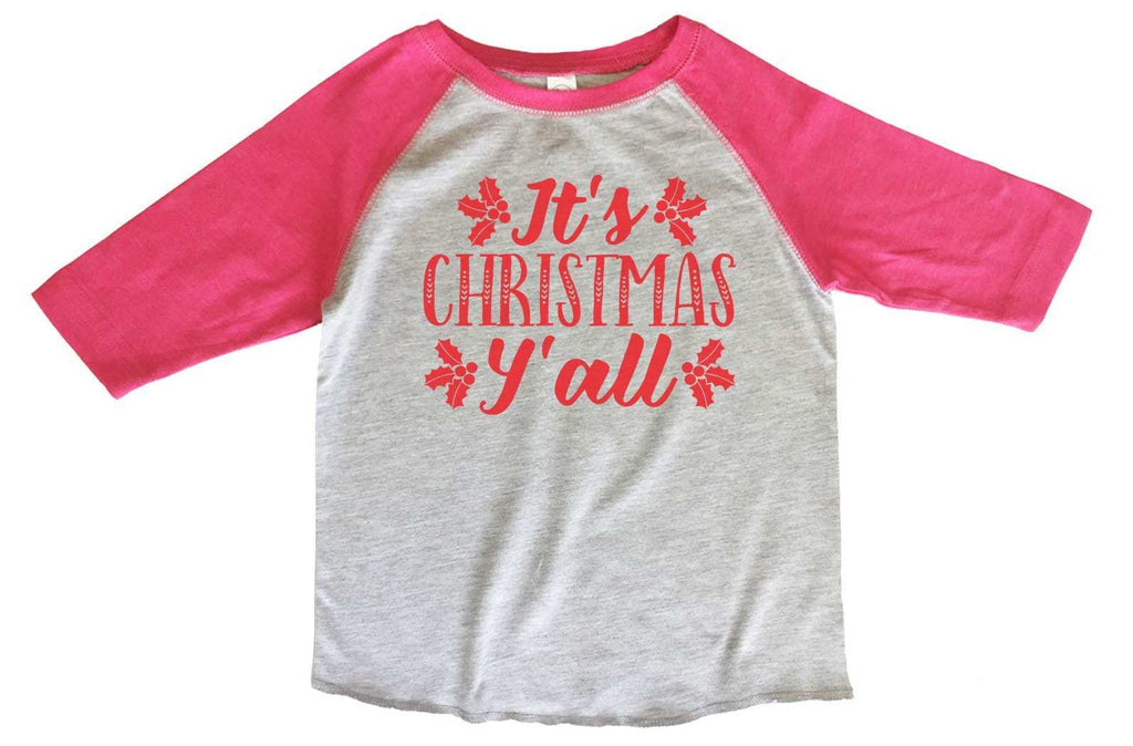 It's Christmas Y'All BOYS OR GIRLS BASEBALL 3/4 SLEEVE RAGLAN - VERY SOFT TRENDY SHIRT 2376 Funny Shirt 2T Toddler / Pink