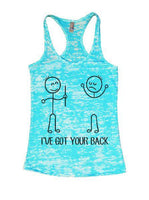 I've Got Your Back Burnout Tank Top By Funny Threadz Funny Shirt Small / Tahiti Blue