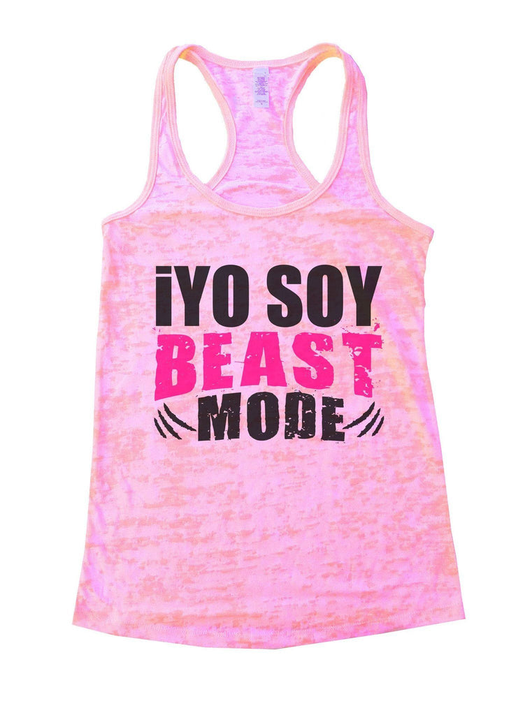 "Iyo Soy Beast ""Mode"" Burnout Tank Top By Funny Threadz"