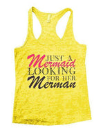 Just A Mermaid Looking For Her Merman Burnout Tank Top By Funny Threadz Funny Shirt Small / Yellow