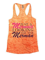 Just A Mermaid Looking For Her Merman Burnout Tank Top By Funny Threadz Funny Shirt Small / Neon Orange