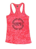 Karma Burnout Tank Top By Funny Threadz Funny Shirt Small / Shocking Pink