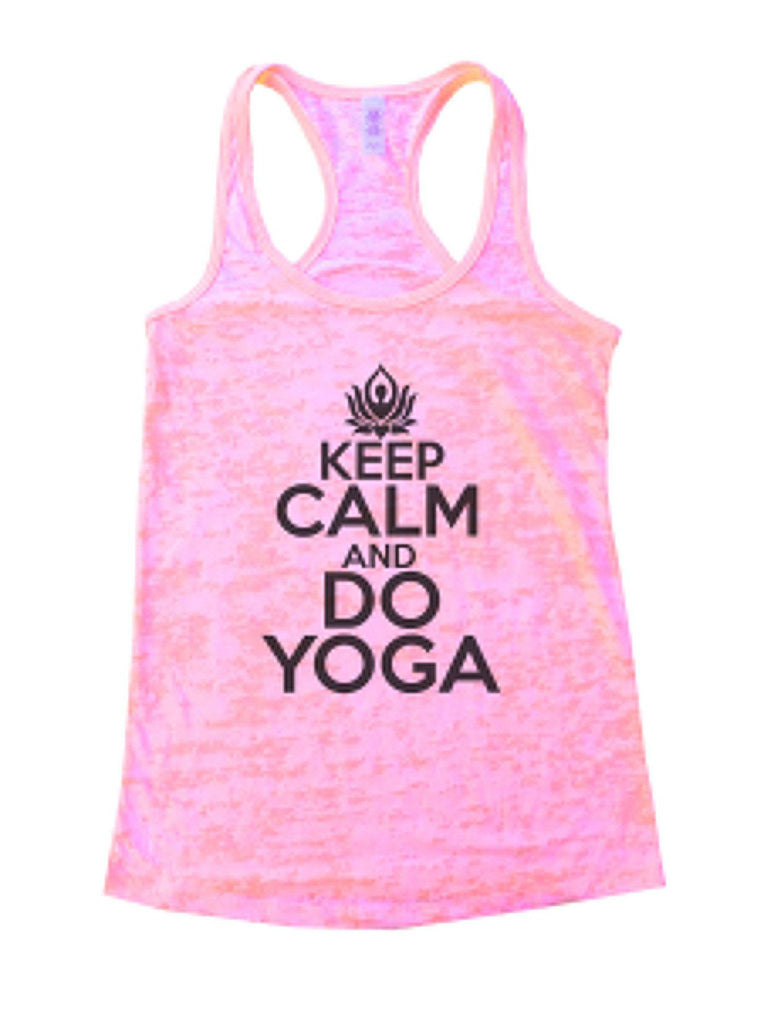 Keep Calm And Do Yoga Burnout Tank Top By Funny Threadz Funny Shirt Small / Light Pink