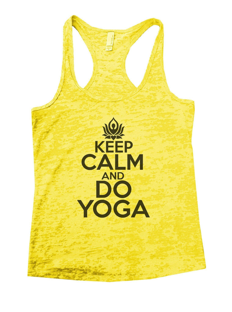 Keep Calm And Do Yoga Burnout Tank Top By Funny Threadz Funny Shirt Small / Yellow