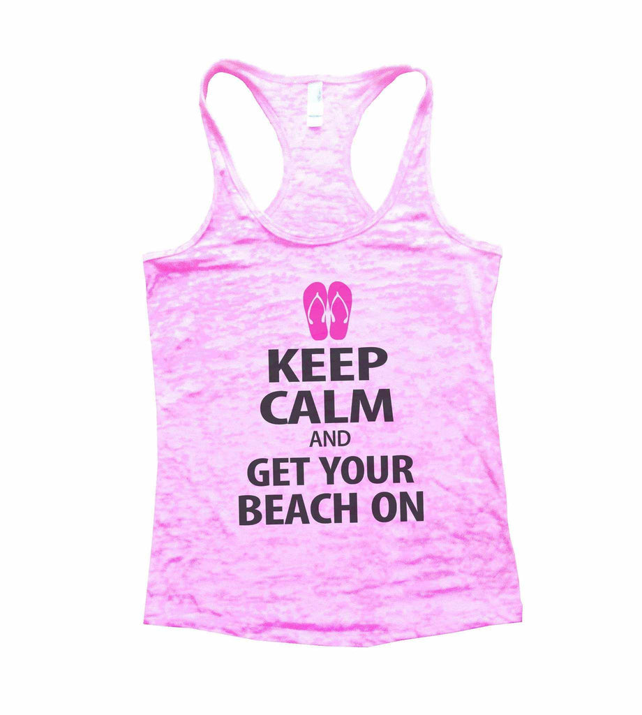 Keep Calm And Get Your Beach On Burnout Tank Top By Funny Threadz Funny Shirt Small / Light Pink