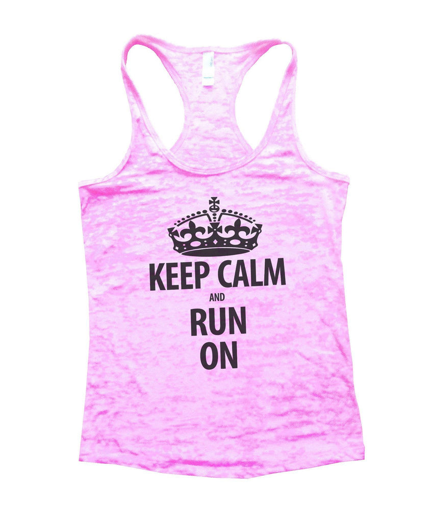 Keep Calm And Run On Burnout Tank Top By Funny Threadz Funny Shirt Small / Light Pink