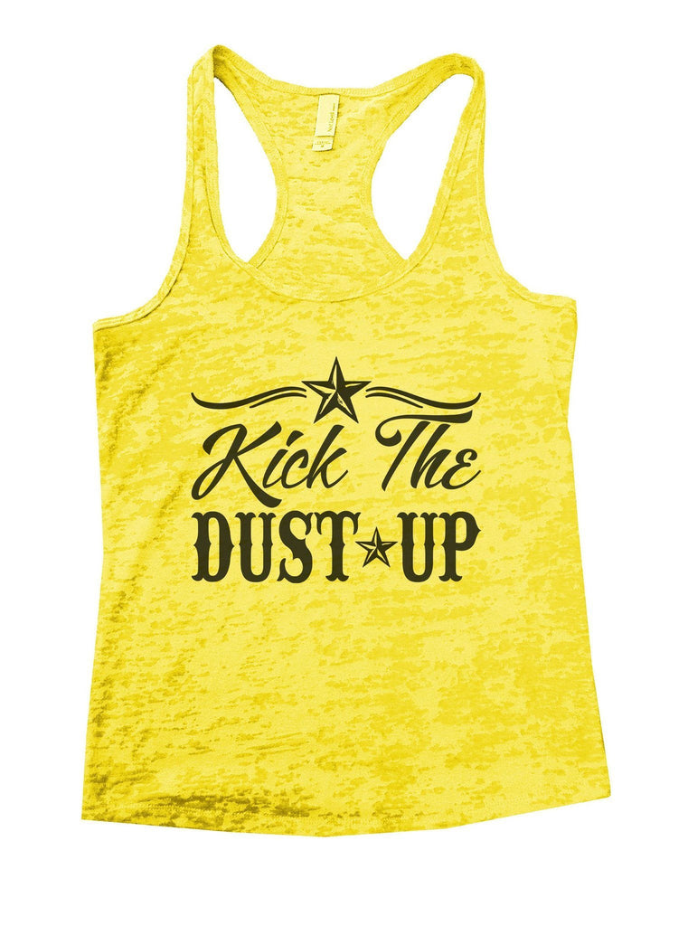 Kick The Dust Up Burnout Tank Top By Funny Threadz Funny Shirt Small / Yellow