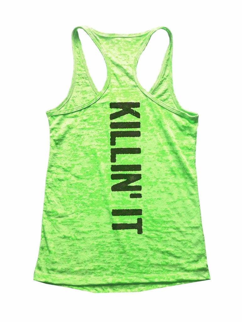 Killin It Burnout Tank Top By Funny Threadz Funny Shirt Small / Neon Green