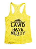 Lawd Have Mercy Burnout Tank Top By Funny Threadz Funny Shirt Small / Yellow
