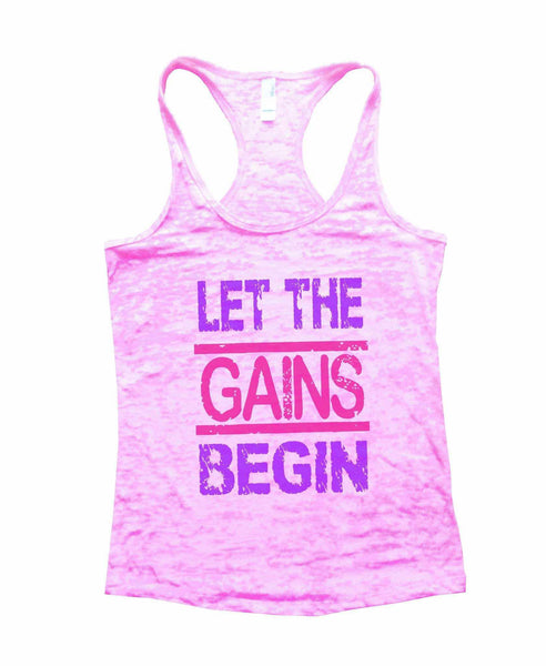 Let The Gains Begin Burnout Tank Top By Funny Threadz Funny Shirt Small / Light Pink