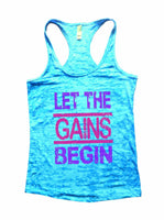 Let The Gains Begin Burnout Tank Top By Funny Threadz Funny Shirt Small / Tahiti Blue
