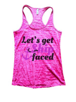 Let's Get Ship Faced Burnout Tank Top By Funny Threadz Funny Shirt Small / Shocking Pink