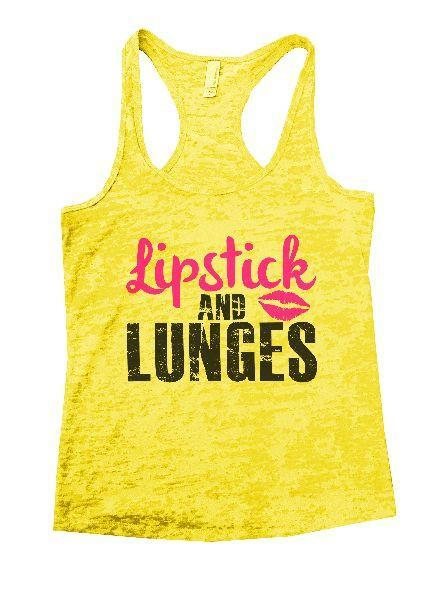Lipstick And Lunges Burnout Tank Top By Funny Threadz Funny Shirt Small / Yellow