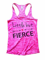 Little But Fierce Burnout Tank Top By Funny Threadz Funny Shirt Small / Shocking Pink