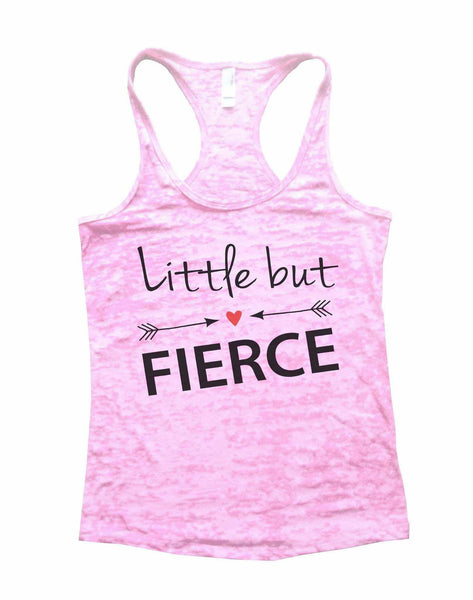 Little But Fierce Burnout Tank Top By Funny Threadz Funny Shirt Small / Light Pink