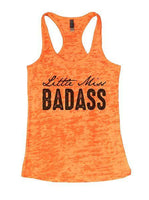 Little Miss Badass Burnout Tank Top By Funny Threadz Funny Shirt Small / Neon Orange