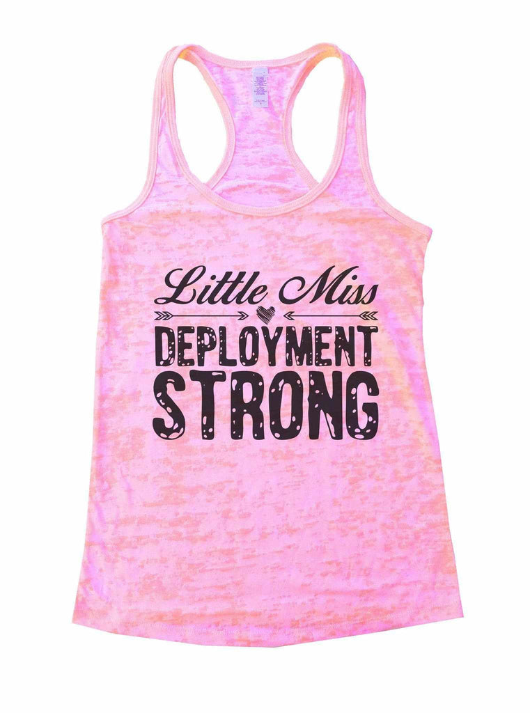 Little Miss Deployment Strong Burnout Tank Top By Funny Threadz Funny Shirt Small / Light Pink