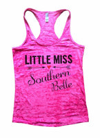 Little Miss Southern Belle Burnout Tank Top By Funny Threadz Funny Shirt Small / Shocking Pink