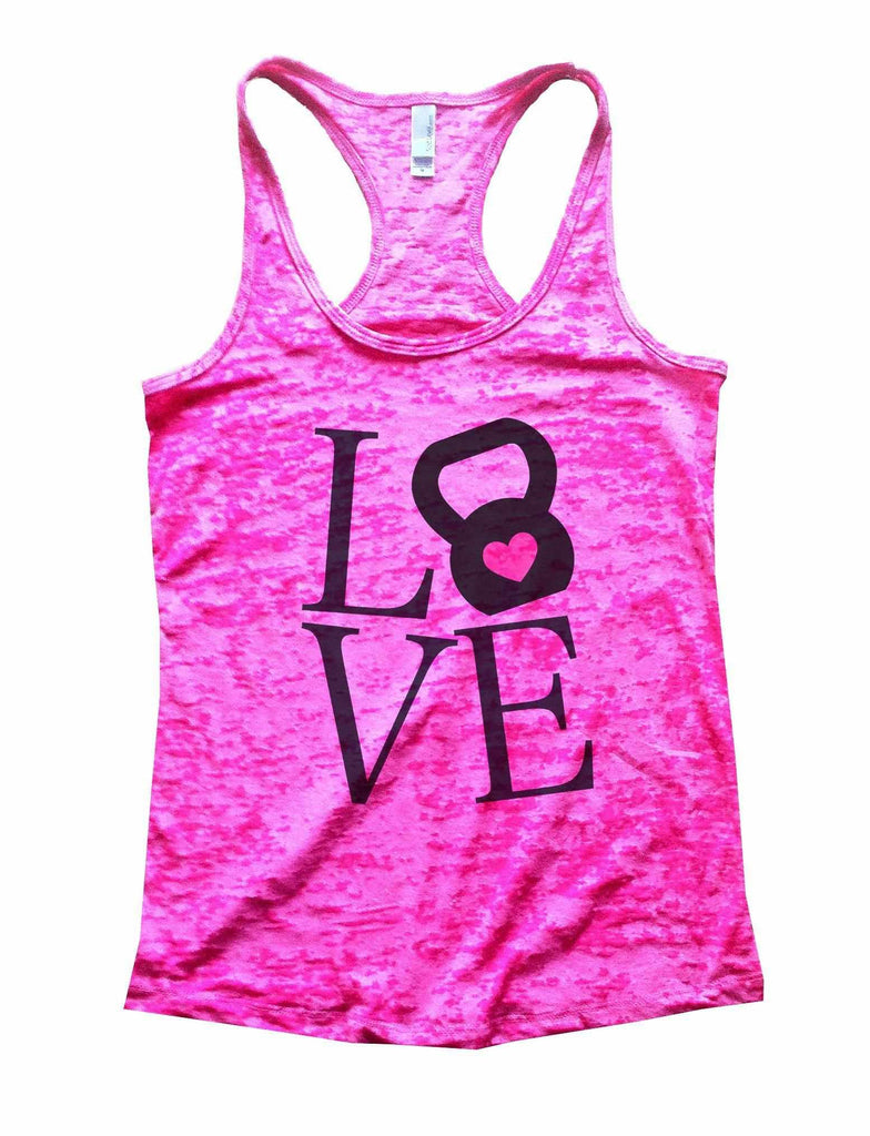 Love Burnout Tank Top By Funny Threadz Funny Shirt Small / Shocking Pink