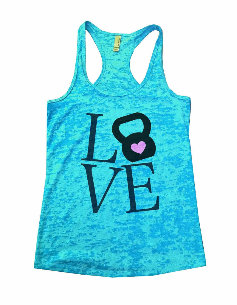 Love Burnout Tank Top By Funny Threadz Funny Shirt Small / Tahiti Blue