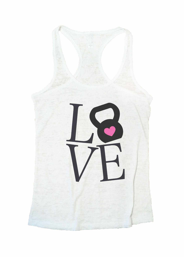 Love Burnout Tank Top By Funny Threadz Funny Shirt Small / White