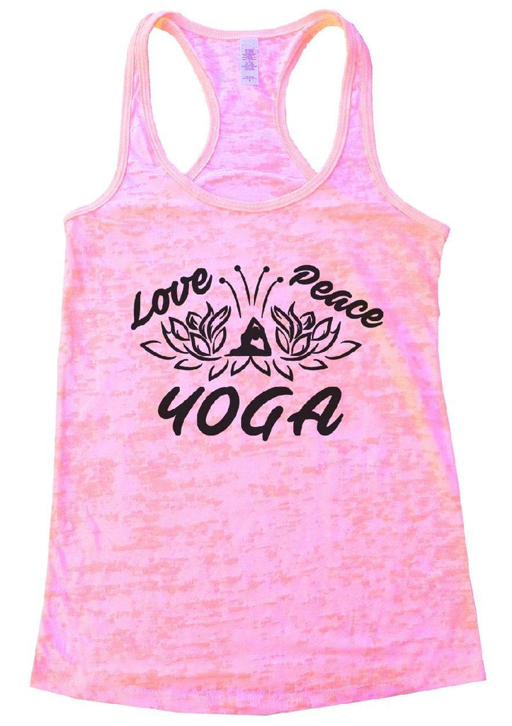 Love Peace YOGA Burnout Tank Top By Funny Threadz Funny Shirt Small / Light Pink