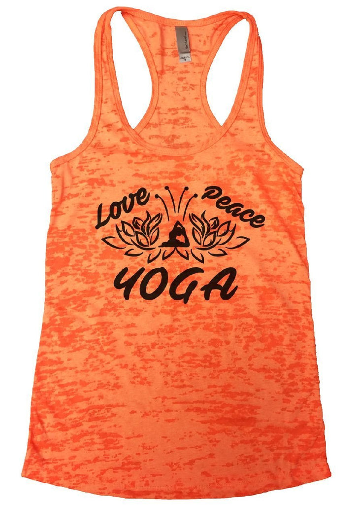 Love Peace YOGA Burnout Tank Top By Funny Threadz Funny Shirt Small / Neon Orange