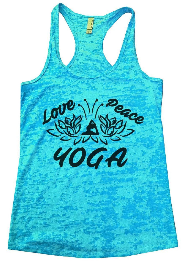 Love Peace YOGA Burnout Tank Top By Funny Threadz Funny Shirt Small / Tahiti Blue